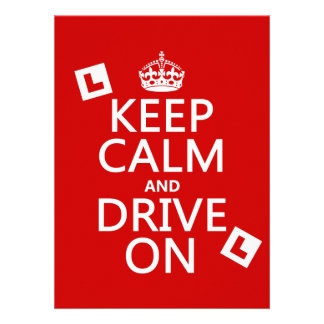 Keep Calm and Drive on learner any color Custom Invites