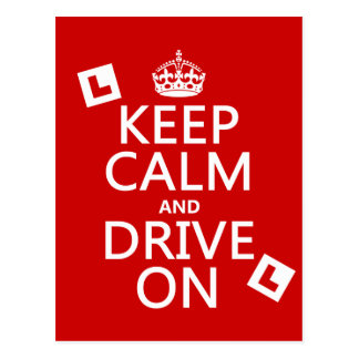 Keep Calm and Drive on (learner) (any color) Postcard