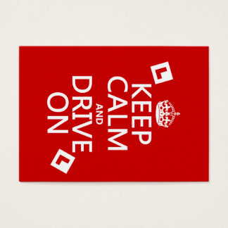 Keep Calm and Drive On (learner) Business Card