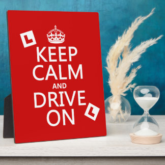 Keep Calm and Drive On (learner) Plaque