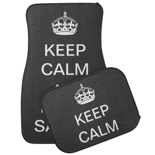 Keep Calm and Drive Safely Floor Mat