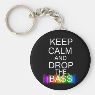 Keep Calm and Drop The Bass Key Ring