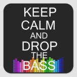 Keep Calm and Drop The Bass Square Sticker