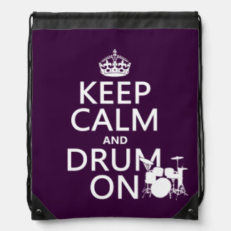 Keep Calm and Drum On (any background color) Drawstring Bag