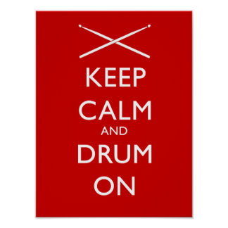 Keep calm and drum on poster