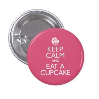 Keep Calm and Eat A Cupcake 3 Cm Round Badge