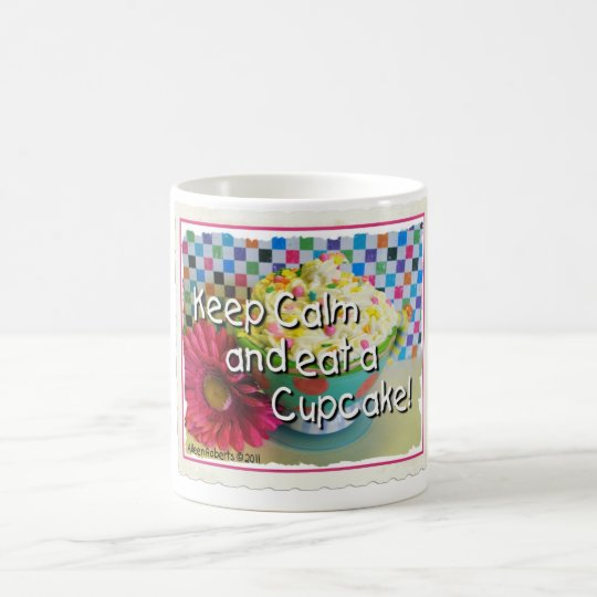 Keep Calm and Eat a Cupcake Coffee Mug