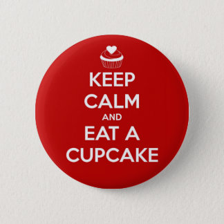 Keep Calm and Eat A Cupcake Red 6 Cm Round Badge