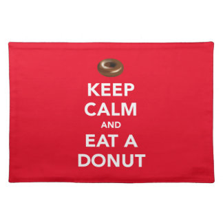 Keep calm and eat a donut placemat (customizable)