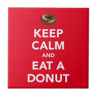 Keep calm and eat a donut tile (customizable)