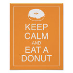 Keep Calm and Eat a Doughnut Art Poster Print