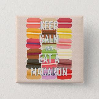 Keep Calm and Eat a Macaron 15 Cm Square Badge