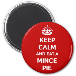 Keep Calm and Eat A Mince Pie 6 Cm Round Magnet