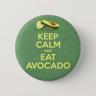 Keep Calm And Eat Avocado 6 Cm Round Badge