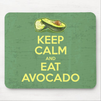Keep Calm And Eat Avocado Mouse Pad