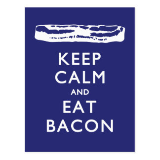 KEEP CALM AND EAT BACON POSTCARD