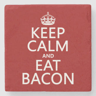 Keep Calm and Eat Bacon Stone Coaster