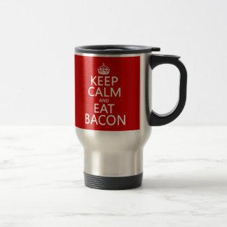 Keep Calm and Eat Bacon Travel Mug