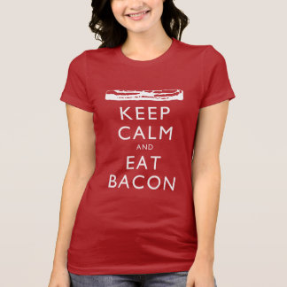 Keep Calm and Eat Bacon Shirts