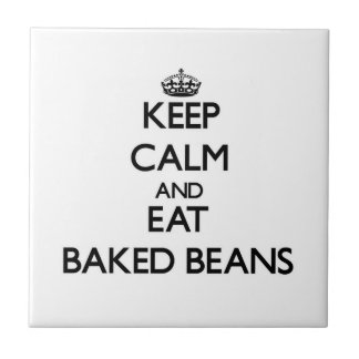 Keep calm and eat Baked Beans Ceramic Tile