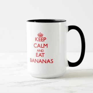 Keep calm and eat Bananas Mug