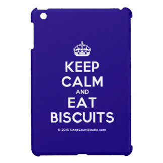 Keep Calm and Eat Biscuits Case For The iPad Mini