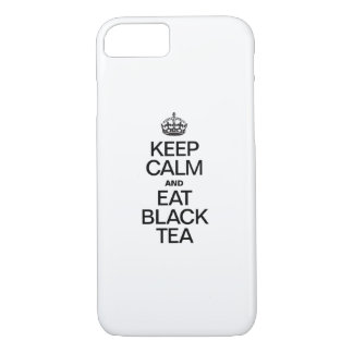 KEEP CALM AND EAT BLACK TEA iPhone 7 CASE