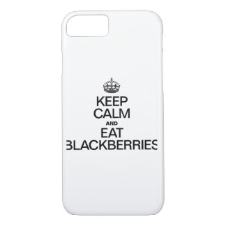 KEEP CALM AND EAT BLACKBERRIES.ai iPhone 7 Case