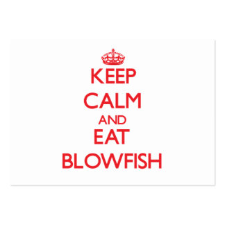 Keep calm and eat Blowfish Business Cards