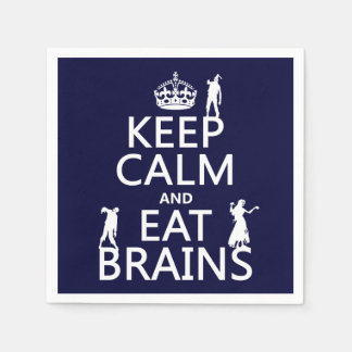 Keep Calm and Eat Brains (zombies) (any color) Disposable Serviette