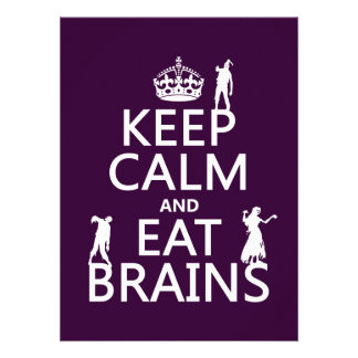 Keep Calm and Eat Brains zombies any color Personalized Invite