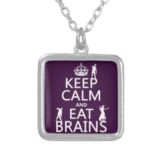 Keep Calm and Eat Brains (zombies) (any color) Silver Plated Necklace