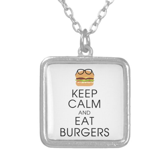 Keep Calm And Eat Burgers Silver Plated Necklace