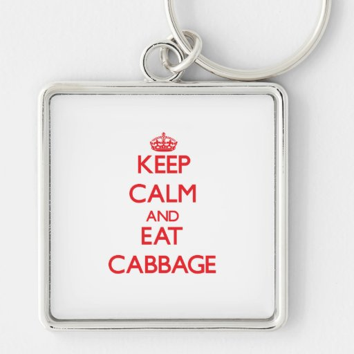 Keep calm and eat Cabbage Key Chain