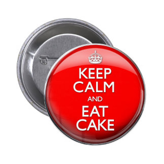 Keep Calm and Eat Cake (Carry On) 6 Cm Round Badge