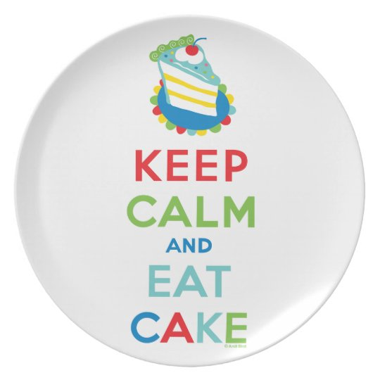 Keep Calm and Eat Cake Plate