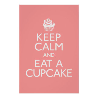Keep Calm and Eat Cupcake Poster