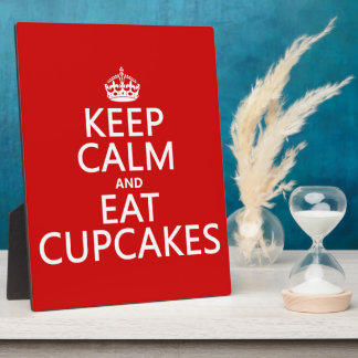 Keep Calm and Eat Cupcakes Plaque