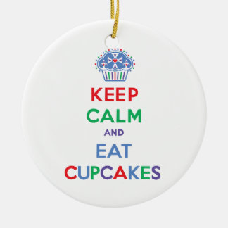 Keep Calm and Eat Cupcakes - primary Ornaments