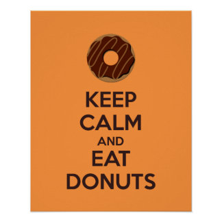 Keep Calm and Eat Donuts Poster Print