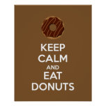 Keep Calm and Eat Doughnuts Poster Print