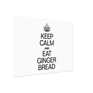 KEEP CALM AND EAT GINGER BREAD GALLERY WRAPPED CANVAS