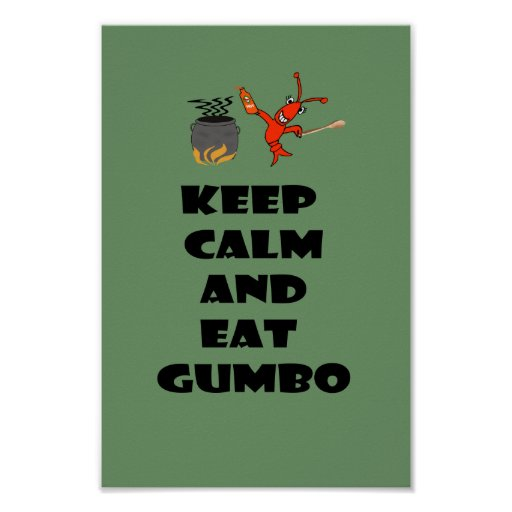 Keep Calm and Eat Gumbo Poster