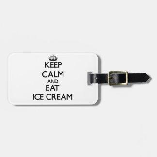 Keep calm and eat Ice Cream Luggage Tag