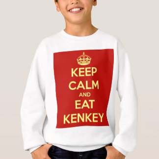 keep calm and eat kenkey sweatshirt