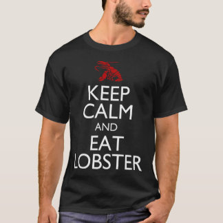 Keep Calm and Eat Lobster T-Shirt