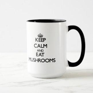 Keep calm and eat Mushrooms Mug