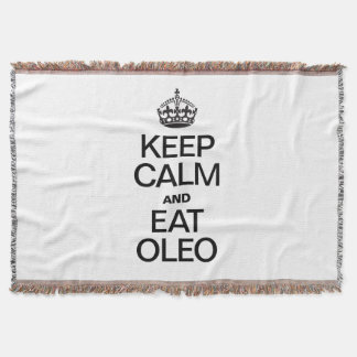KEEP CALM AND EAT OLEO