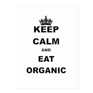 KEEP CALM AND EAT ORGANIC POSTCARD