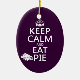 Keep Calm and Eat Pie Christmas Ornament